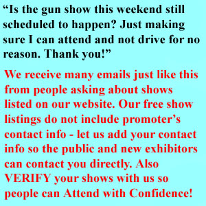Verified Gun Shows are better attended