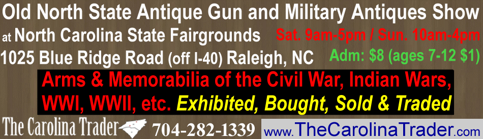 Old North State Antique Gun and Military Antiques Show in Raleigh NC